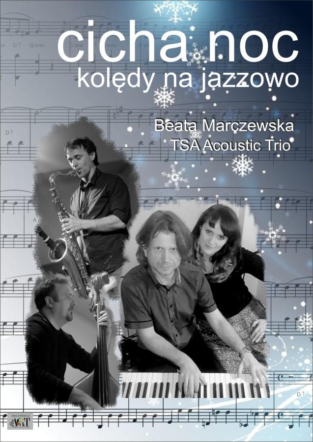 Cicha noc – kolędy na jazzowo!