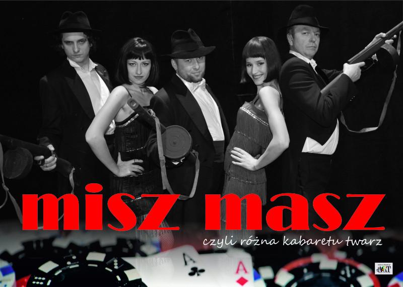 MISZ-MASZ – czyli różna kabaretu twarz