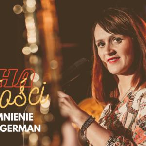 Echa miłości – wspomnienie o Annie German
